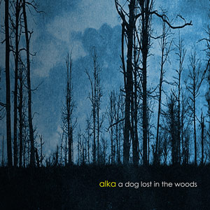 Alka - A Dog Lost In The Woods